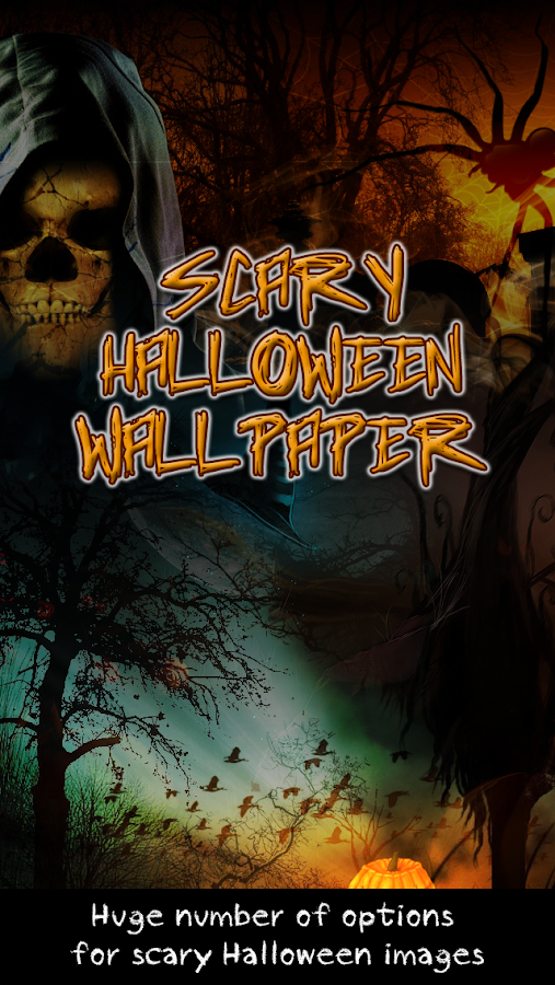 Scary Halloween Wallpaper - Android Apps on Google Play