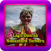 Lagu Daerah Nusantara Terbaru
