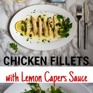 Chicken Fillets With Lemon & Capers Sauce – Quick And Easy.