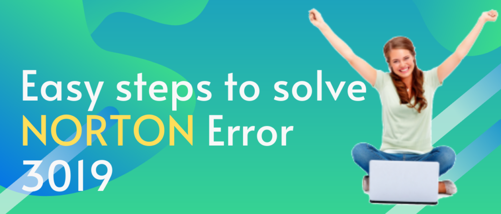 steps to solve norton error 3019