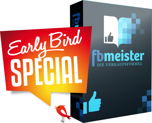 fbmeister - Early Bird Special