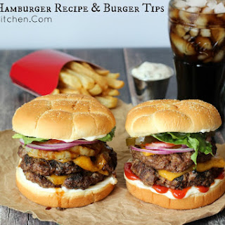 The Best Hamburger Recipe & Burger Tips.