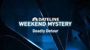 Deadly Detour thumbnail