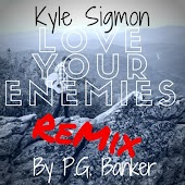 Love Your Enemies (Remix) [feat. P.G. Banker]