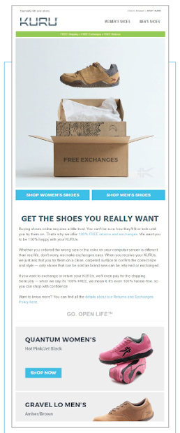Free shipping, free exchanges, free returns. KURU Footwear sent this email to its subscribers to demonstrate why people should buy from them over the competitors. Source: dotdigital