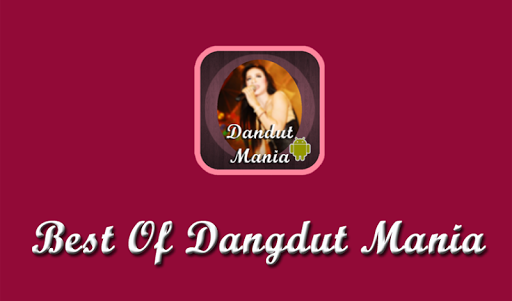Best of Dangdut Mania