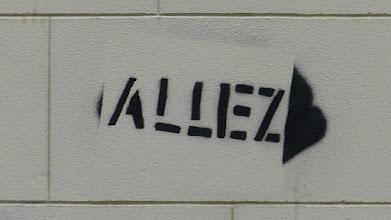 """Photo: Stencil; Unknown Artist; """"Allez"""""""