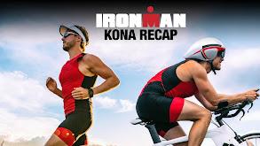 Ironman Kona Recap thumbnail