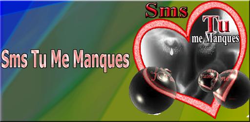 Sms Tu Me Manque 2019 Apps En Google Play