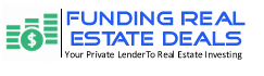 Funding Real Estate Deals
