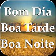 Bom Dia Boa Tarde Boa Noite E Semanal Apps No Google Play