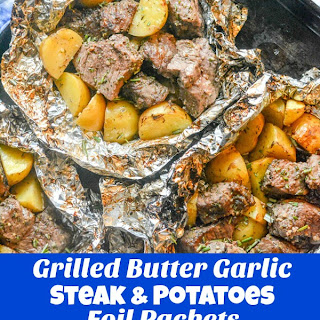 Grilled Butter Garlic Steak & Potato Foil Pack Dinner.