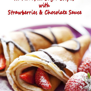 No Flour, No Sugar Crepes with Strawberries & Chocolate Sauce