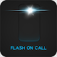 Download Flash On Call - Flash Ring Call/SMS/Alert For PC Windows and Mac