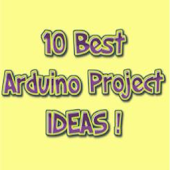 10 Best Arduino Project Ideas