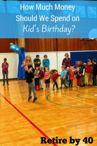 How much money should we spend on kid's birthday?