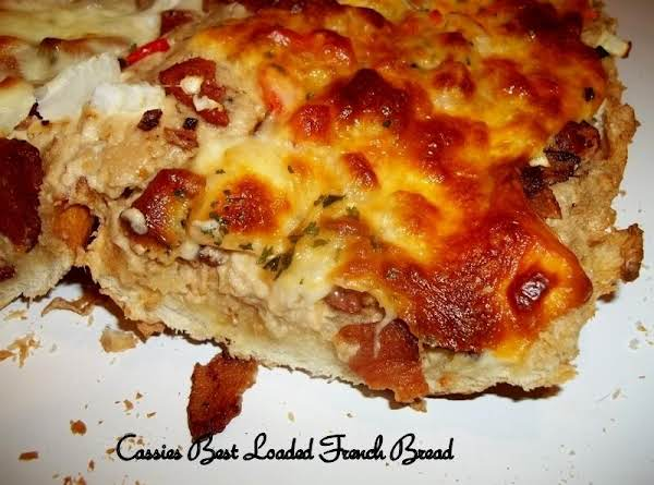 Cassies Best Loaded French Bread