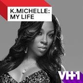 K.Michelle: My Life