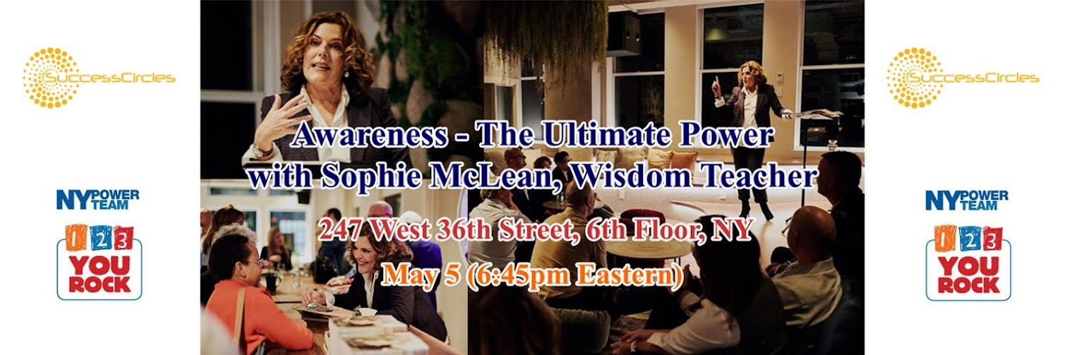 Awareness - The Ultimate Power with Sophie McLean, Wisdom Teacher