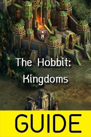 Guide For The Hobbit: Kingdoms