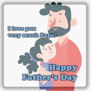 Download Happy Father's Day For PC Windows and Mac apk screenshot 1