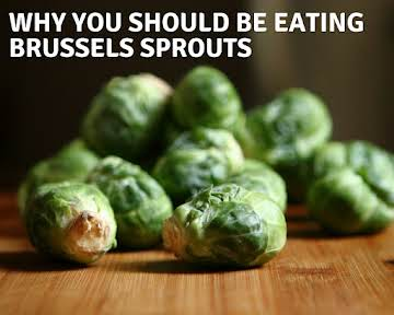 Why You Should Be Eating Brussels Sprouts