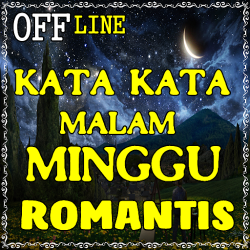 Download Kata Kata Malam Minggu Romantis Apk Latest Version