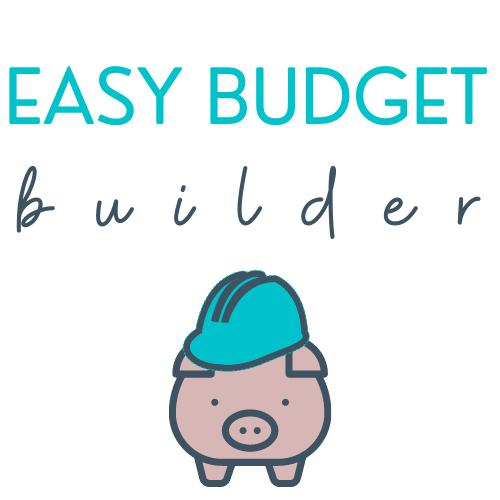 EASY BUDGET BUILDER
