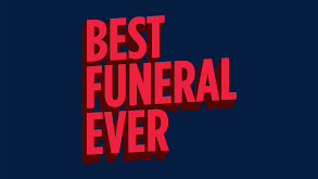 Best Funeral Ever thumbnail