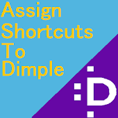Assign Shortcuts to Dimple