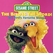 Sesame Street: The Bird Is The Word