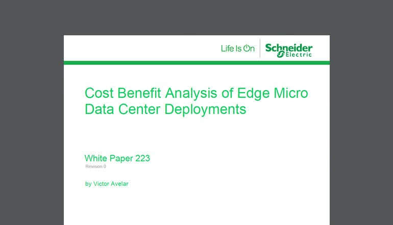 Cost Benefit Analysis of Micro Data Center Deployment for Edge Computing. Source: APC