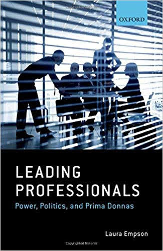 Summary of Leading Professionals - Power, Politics, and Prima Donnas by Laura Empson