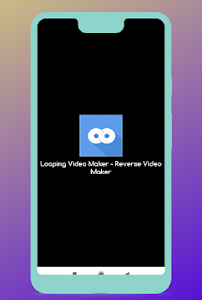Looping Video Maker - Reverce Video Maker 4.1