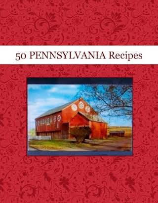 50 PENNSYLVANIA  Recipes