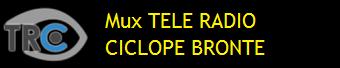 MUX TELE RADIO CICLOPE BRONTE