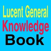Offline Lucent General Knowledge And GK 2019 Android APK Download Free By Fresy