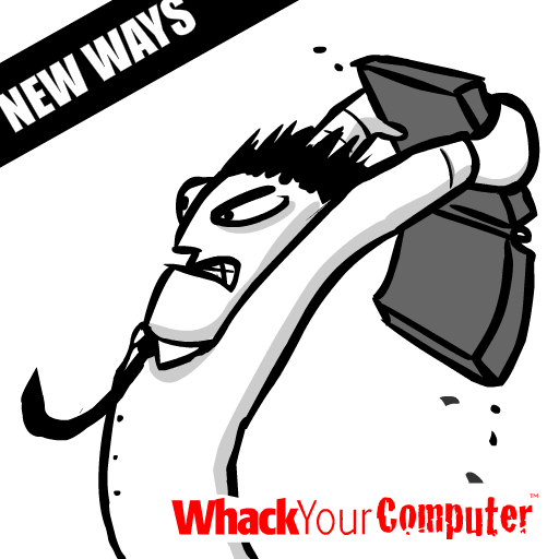 Whack Your Computer