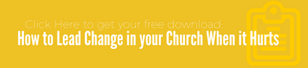 Download How to Lead Change in your Church when it Hurts