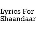 Shaandaar Songs Lyrics icon