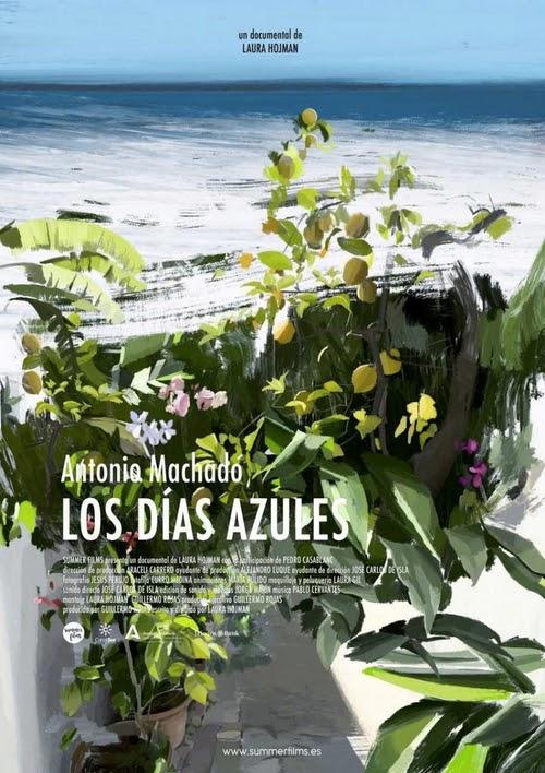 Antonio Machado Los días azules
