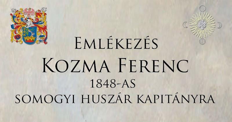 Emlékezés Kozma Ferenc Somogyi Huszárkapitányra 2018.03.13