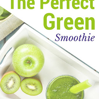 The Perfect Green Smoothie