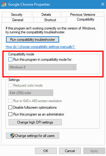 Uncheck the Run this program in compatibility mode for: option.