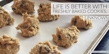 Life Is Better With Freshly Baked Cookies. Recipe