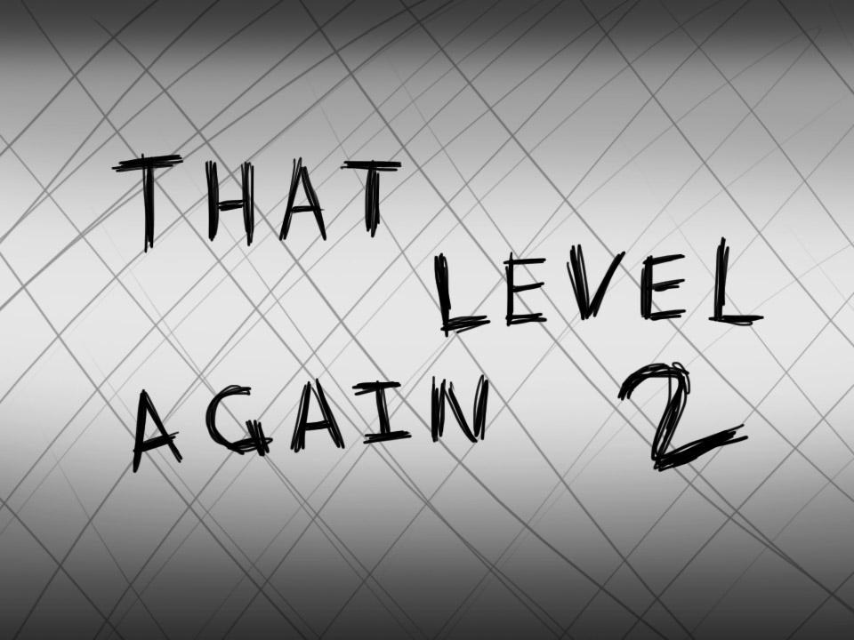 That level again 2: captura de pantalla