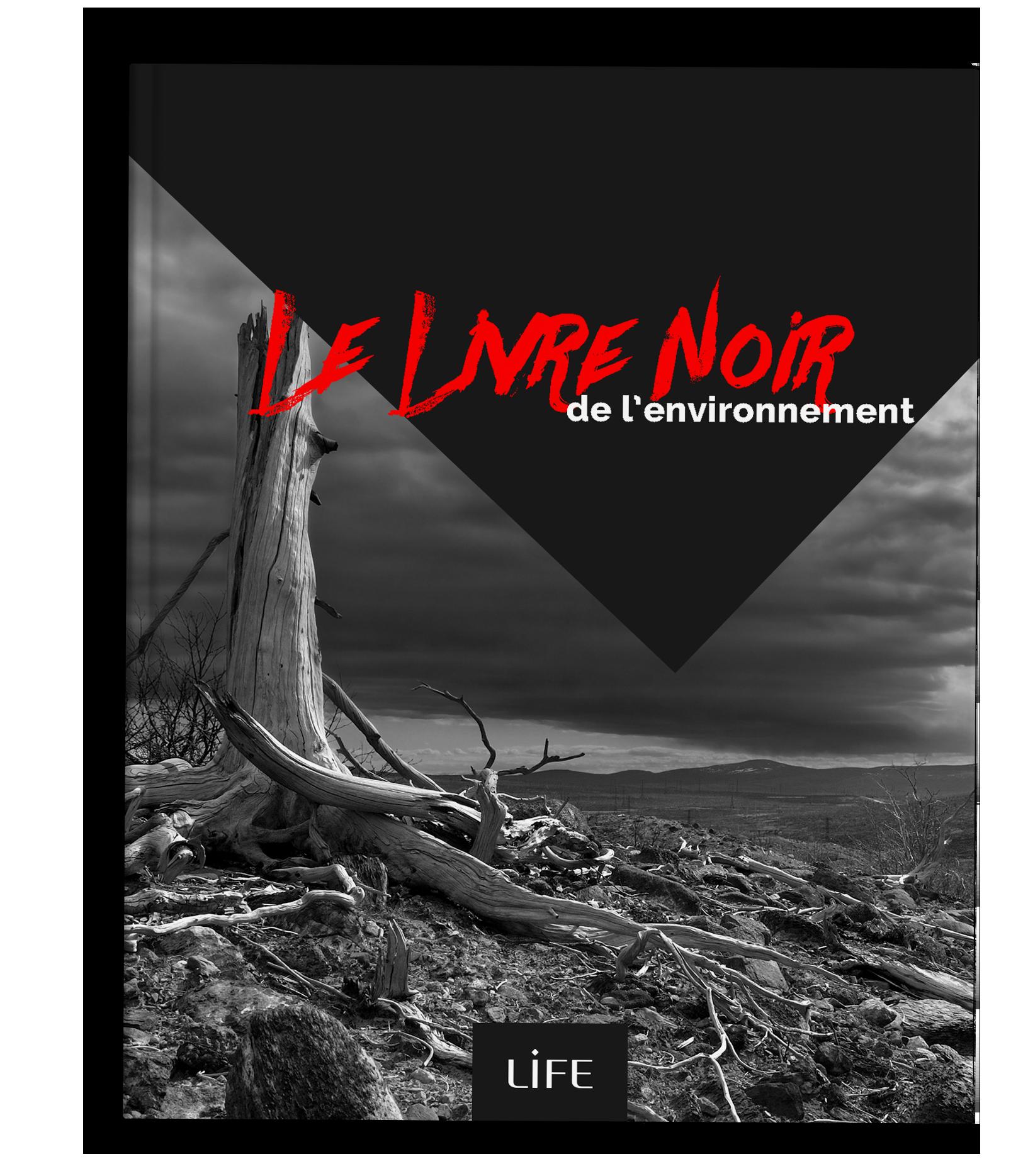 Ebook, le livre noir de l'environnement LIFE
