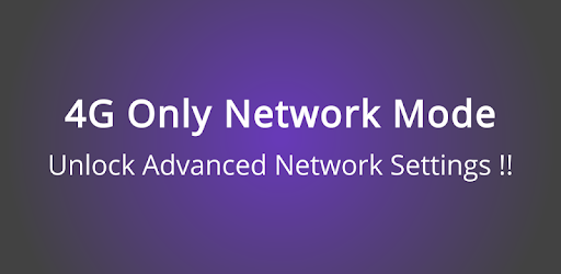 4G Only Network Mode - Apps on Google Play