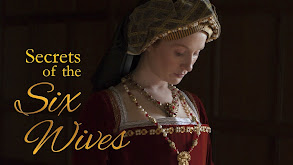 Secrets of the Six Wives thumbnail