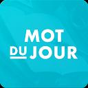 Mot du jour — Dictionnaire Français : définition
